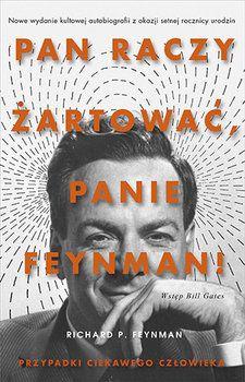 Pan raczy żartować, panie Feynman!. Przypadki ciekawego człowieka - Feynman Richard P. | Książka w Sklepie EMPIK.COM Richard Feynman, Nagasaki, Bill Gates, Book Art, Las Vegas, Funny, Movie Posters, Fictional Characters, Photo Books