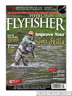 Total Flyfisher  Android App - playslack.com ,  Total Flyfisher magazine is aimed at the progressive fly fisher. It caters for the still water angler and those that aspire to catch a whole lot more on the fly. Here at Total Flyfisher we are at the forefront of what's really happening out there on the water. We have all the new, cutting-edge techniques, tackle and of course successful new flies form the vices of some of the country's top anglers. No matter what species you're after, whether…