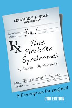 """""""The Pleban Syndrome"""" by Page Publishing Author Dr. Leonard F. Pleban! Click the cover for more information and to find out where you can purchase this great book!"""