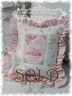 Pink Tea Cup Cottage Rose Pillow - Pillows - A Gathering Place Pink Tea Cups, Cushion Ideas, Rose Cottage, Pillow Talk, Pillowcases, Bulletin Boards, Shabby Chic, Throw Pillows, Embroidery