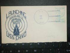 Submarine USS CHIVO SS-341 Naval Cover 1945 WWII LAUNCH Cachet GROTON, CT