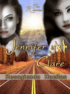 Jennifer y Clare (Flor Robertson) My Books, Movies, Movie Posters, Friends, Romance Novels, Foot Prints, Reading, Musica, Life