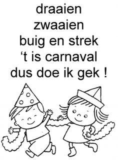 Versje: t' is carnaval dus doe ik gek Circus Clown, Circus Theme, Kindergarten Crafts, Preschool, Dutch Quotes, Cat Party, Love My Job, Quotes For Kids, Happy Kids