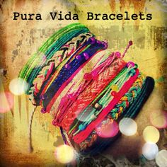 Pura Vida Bracelets: every purchase helps provide full time jobs for local artisans in Costa Rica.