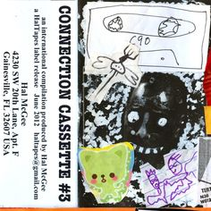 """Connection Cassette Compilation 3- features Nostalgic Home Highways' """"Across The Finish Line""""- released on HalTapes (2012)"""