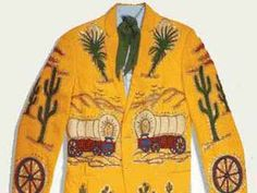 That famous jacket owned by Porter Wagoner, made by Nudie Cohn.