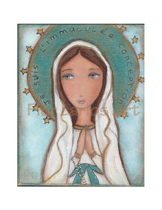 Je Suis L'imaculée Conception - Our Lady of Lourdes - Reproduction from Painting by FLOR LARIOS (6 x 8 Inches Print)  ). $15.00, via Etsy.