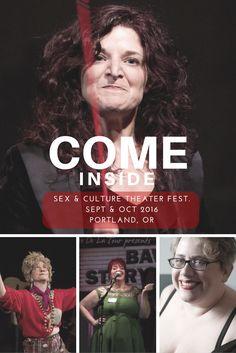 #ComeInside2016 - COME INSIDE SEX & CULTURE THEATER FEST. SEPT & OCT 2016 PORTLAND, OR http://www.eleanorobrien.com/shows/come-inside/