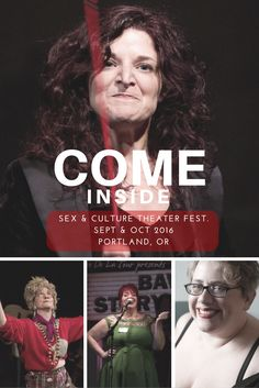 #ComeInside2016 - COME INSIDE SEX & CULTURE THEATER FEST. SEPT & OCT 2016 PORTLAND, OR http://www.eleanorobrien.com/shows/come-inside/