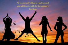 Think about your goals or dreams, and ask yourself if you are risking too much...Motivational quote by Jim Rohn. Self Created