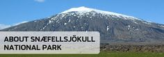 Snæfellsjökull National Park, is at the foot of a volcano and glacier, and is steeped in mystery and romance; it is the only Park that reaches from the seashore to the mountaintops.