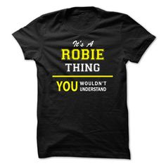 [Hot tshirt name creator] Its A ROBIE thing you wouldnt understand  Discount 5%  ROBIE are you tired of having to explain yourself? With this T-Shirt you no longer have to. There are things that only ROBIE can understand. Grab yours TODAY! If its not for you you can search your name or your friends name.  Tshirt Guys Lady Hodie  TAG YOUR FRIEND SHARE and Get Discount Today Order now before we SELL OUT  Camping a ritz thing you wouldnt understand tshirt hoodie hoodies year name birthday a…