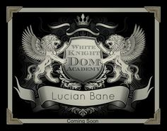 The White Knight Dom Academy (WKDA) is releasing Dec 26th. To get snippets and hear more about the characters and the story visit Lucian's blog www.lucianbane.com