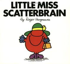 Little Miss Scatterbrain (Mr. Men and Little Miss) by Roger Hargreaves. $3.99. Author: Roger Hargreaves. Publisher: Price Stern Sloan (March 23, 1998). Series - Mr. Men and Little Miss. Reading level: Ages 5 and up
