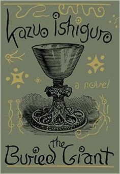THE BURIED GIANT is a magical literary fable from Booker Prize-winner Kazuo Ishiguro.