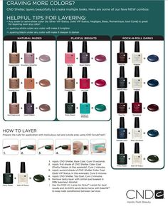 CND Shellac Layering Colors http://www.cnd.com/pro-products/cnd-shellac/cnd-shellac-colors/meet-colors