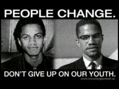 People Change – Malcolm X Black History Facts, Black History Month, Slogan, By Any Means Necessary, Thing 1, People Change, Black Pride, African Diaspora, My Black Is Beautiful