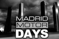 El Madrid Motor Days vuelve para el Salón del Automóvil de Madrid - http://www.actualidadmotor.com/2014/05/11/el-madrid-motor-days-vuelve-para-el-salon-del-automovil-de-madrid/
