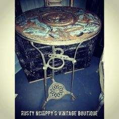 Repurposed table by Rusty NChippy's Vintage Boutique.