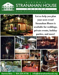 The Stranahan House Museum is available for weddings, corporate events, holiday parties, fundraisers, birthday parties, and more!