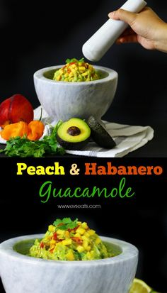 Peach and Habanero Guacamole made with fresh ripe peaches and habanero peppers…