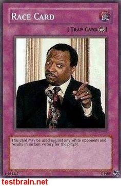 Play the race card