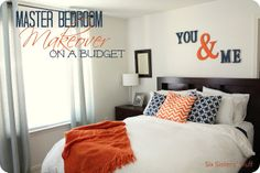 Love the You & Me on the wall  Master Bedroom Makeover on a Budget | Six Sisters' Stuff