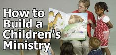 How to Build a Children's Ministry