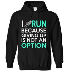 I RUN T Shirts, Hoodies. Check price ==► https://www.sunfrog.com/Sports/I-RUN-2-1725-Black-35463149-Hoodie.html?41382