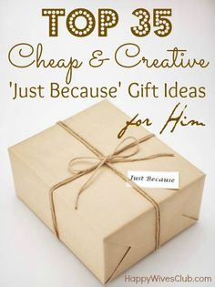 Top 35 Cheap & Creative 'Just Because' Gift Ideas For Him Don't wait for his birthday or anniversary; he'll expect that. Surprise with one of these top 35 cheap & creative 'just because' gift ideas for him! Craft Gifts, Diy Gifts, Cadeau Surprise, Diy Cadeau, Little Presents, My Sun And Stars, Just Because Gifts, Just Because Boyfriend Gifts I Love You, Idee Diy
