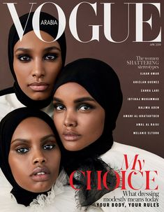 Models Halima Aden, Ikram Abdi Omar, and Amina Adan make fashion history, starring in the first ever group hijabi cover for Vogue. Vogue Magazine Covers, Fashion Magazine Cover, Fashion Cover, Vogue Covers, Magazine Wall, Black Magazine, Magazine Mode, Model Magazine, Business Magazine