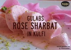 Kulfi - Traditional Frozen Dessert when topped or made with Gulabs #RoseSharbat, makes it more irresistible than it actually is!