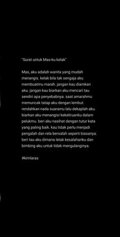 Quotes Rindu, Quotes From Novels, Text Quotes, People Quotes, Daily Quotes, Words Quotes, Islamic Love Quotes, Islamic Inspirational Quotes, Quotes Romantis