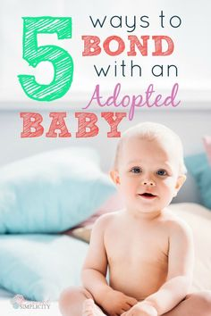 Are you worried about bonding with your adopted baby or a baby in foster care? Use these techniques to enhance the bonding experience. | adoption | adoption from foster care | adoption bonding | bonding toddler | bonding tips | infant bonding and attachme