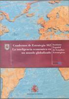 La Inteligencia económica en un mundo globalizado / Instituto Español de Estudios Estratégicos (2013)