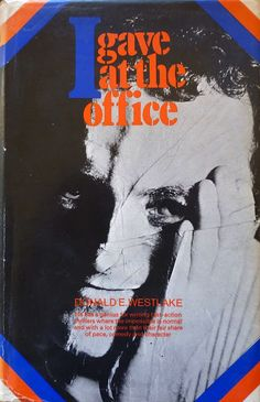 I Gave at the Office by Donald Westlake 1972 Hodder & Stoughton British first edition hardback. Appears to be a creased photo or collage? (design uncredited) dustjacket.