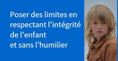 Poser des limites en respectant l'intégrité de l'enfant et sans l'humilier : des outils de parentalité bienveillante inspirées par Haïm Ginott Education Positive, Baby Education, Montessori Activities, Activities For Kids, Cycle 3, Children And Family, Positive Attitude, Kids And Parenting, Einstein