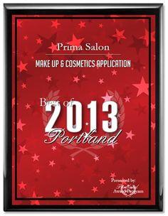 Prima Salon, Glamorous and Green Salon in #Portland, Oregon. #PrimaSalon receives 2013 best of #Portland #Award in the Make up & Cosmetics application! www.prima-salon.com