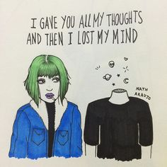 I gave you all my troughts and then I lost my mind. Nath Araújo. Arte.