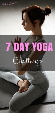 7 Day Yoga Challenge  15 minutes of yoga for each day of the week  #yoga #yogacourses #yogaworkout #yogaforbeginners #yogaweightloss