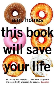 this book will save your life - AM Homes
