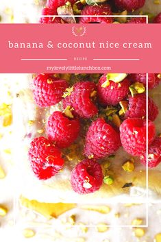 banana & coconut nice cream - my lovely little lunch box