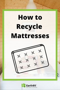-Pin for Later- I've been wondering how to recycle my old mattress. I've had an extra one lying around for weeks.