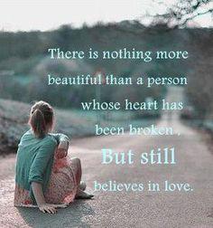 Believes in love.
