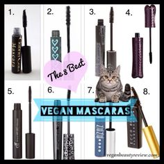 I get asked about vegan & cruelty-free mascaras more than any other cosmetics, so I thought I'd share my my top 8! I'd love to know which vegan mascaras are your faves, too. :) The Top 8 Vegan & Cruelty-Free Mascaras (in no particular order) Gabriel Color Mascara, $12.50 - perfect for a natural, daytime look Beauty Without Cruelty Mascara, $24.95 - provides long-lasting, smudge-resistance color Manic Panic Creature of the Night Mascara, $10 - adds