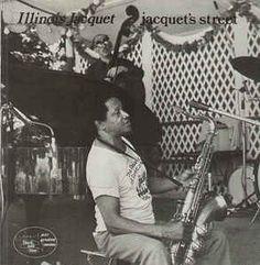 Illinois Jacquet - Jacquet's Street