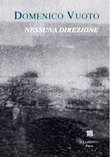 Nessuna direzione, Domenico Vuoto, Il Labirinto [Recensione] :: LaRecherche.it