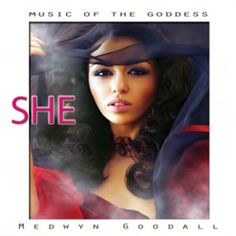 [Medwyn Goodall - Music For The Goddess - She] New Ageだけど、もうひと越え欲しい!おしかった!