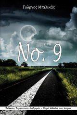 Βιβλίο: 'Νο. 9' στο Bookland.gr Neon Signs, Books, Livros, Libros, Livres, Book, Book Illustrations, Libri