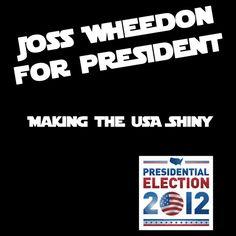 Joss Whedon For President